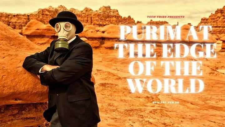Purim at the Edge of the World