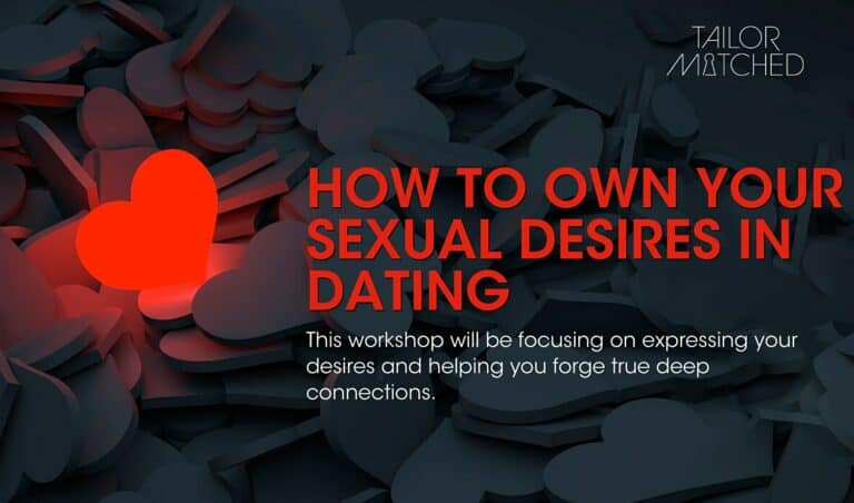 How to own your sexual desires in dating
