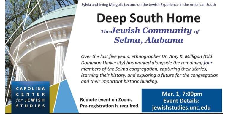 Deep South Home: The Jewish Community of Selma, Alabama