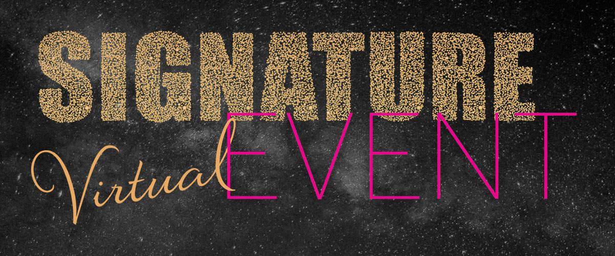 Signature Virtual Event