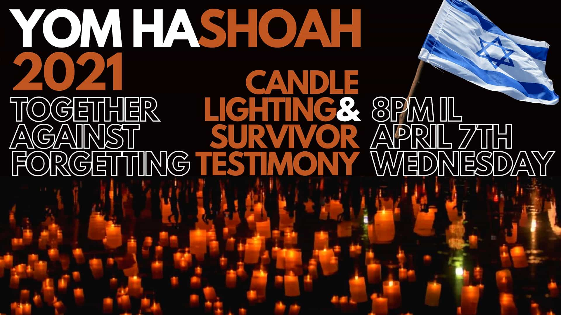 Yom HaShoah Global: Holocaust Survivor Testimony & Candle Lighting, April 7