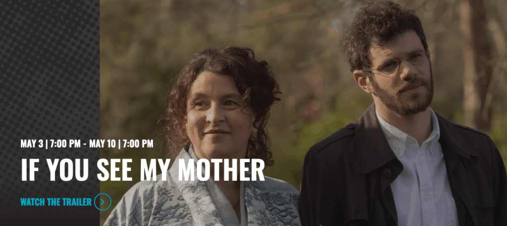 """7th Annual Lindy CineMondays presents """"If You See My Mother"""""""