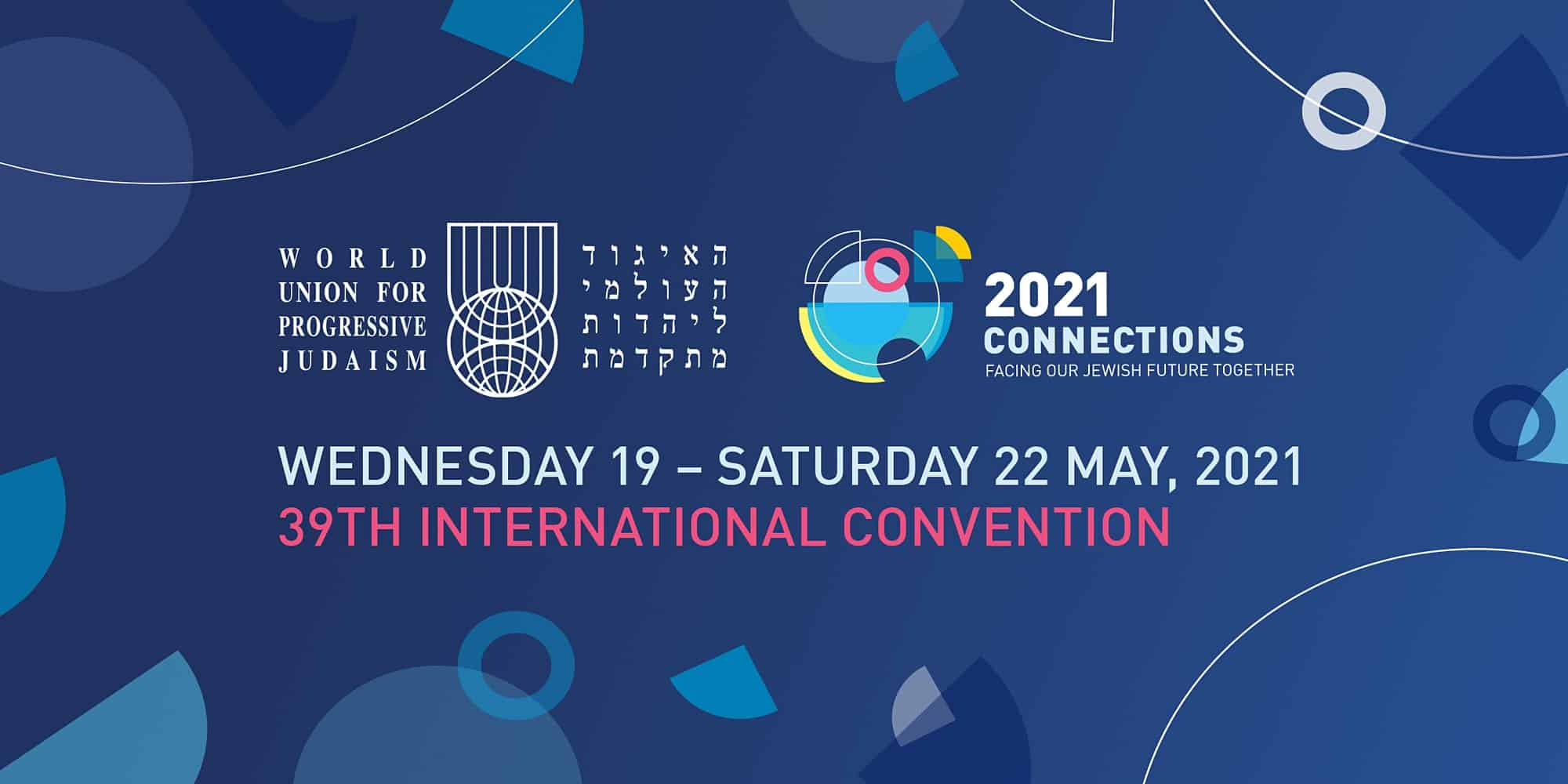 CONNECTIONS 2021: Facing Our Jewish Future Together