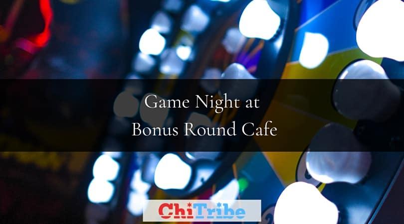 Game Night at Bonus Round Cafe