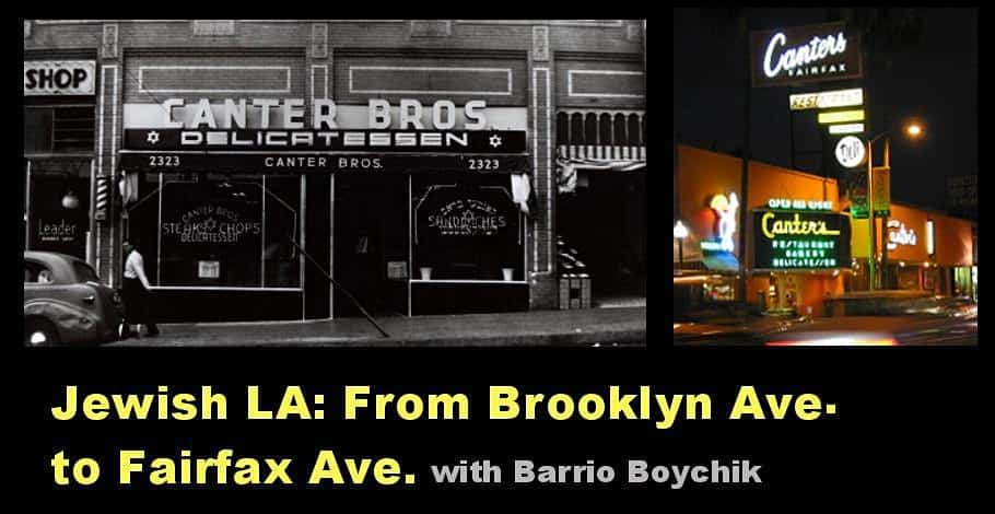 Jewish L.A.: From Brooklyn Ave. to Fairfax Ave.