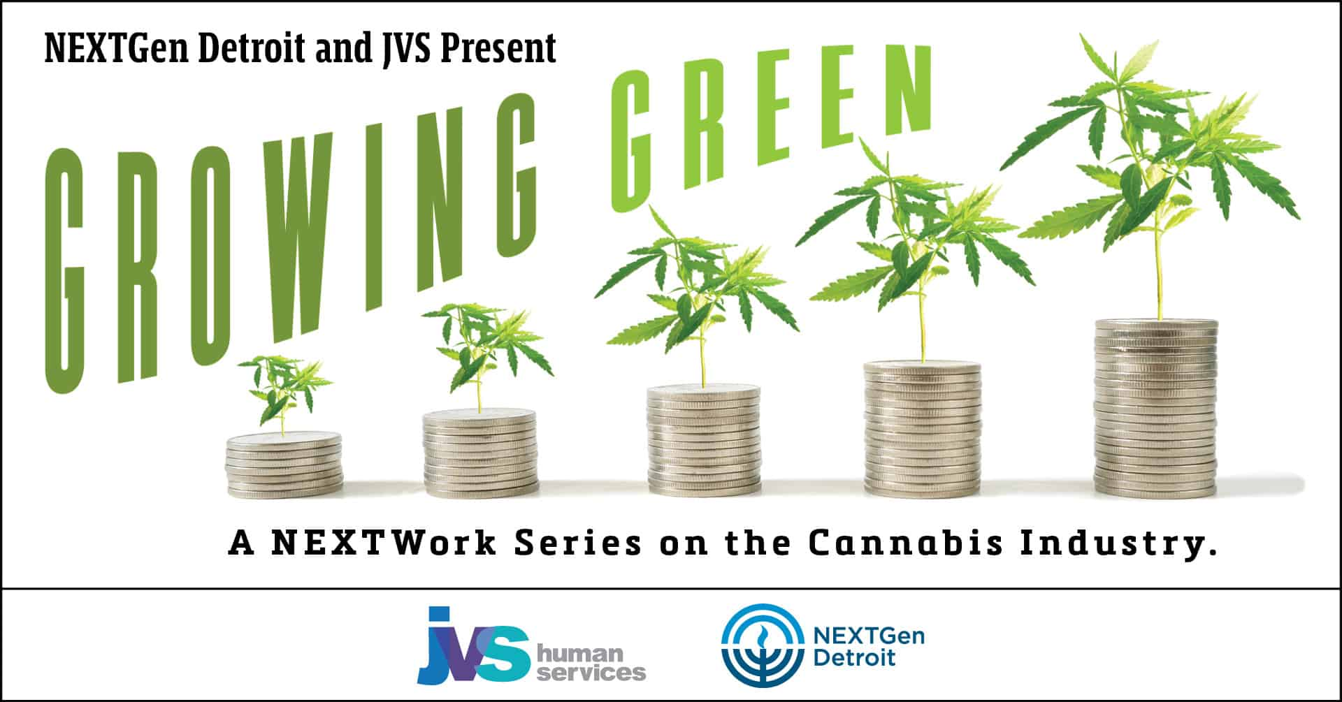 Growing Green: A NEXTWork Series on the Cannabis Industry
