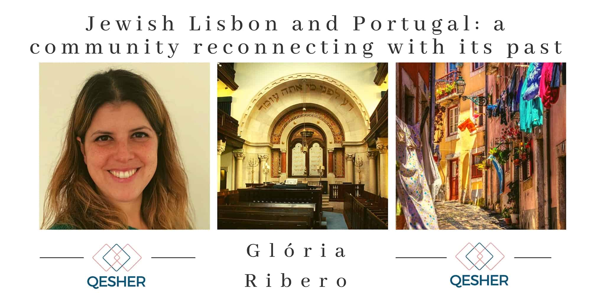Jewish Lisbon and Portugal: a community reconnecting with its past