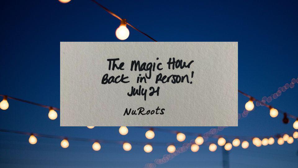 NuRoots Magic Hour