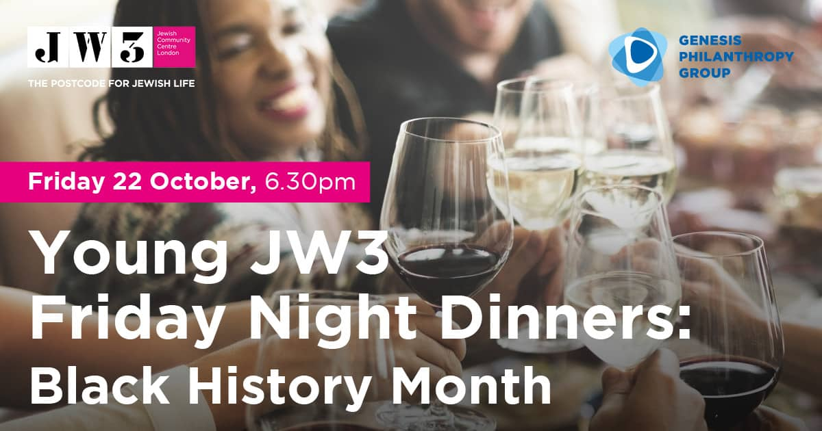 Young JW3 Black History Month Friday Night Dinner