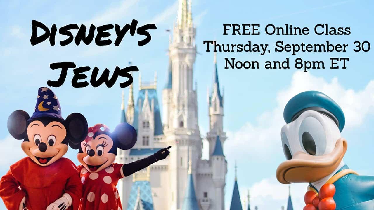 Disney's Jews (FREE Online class)