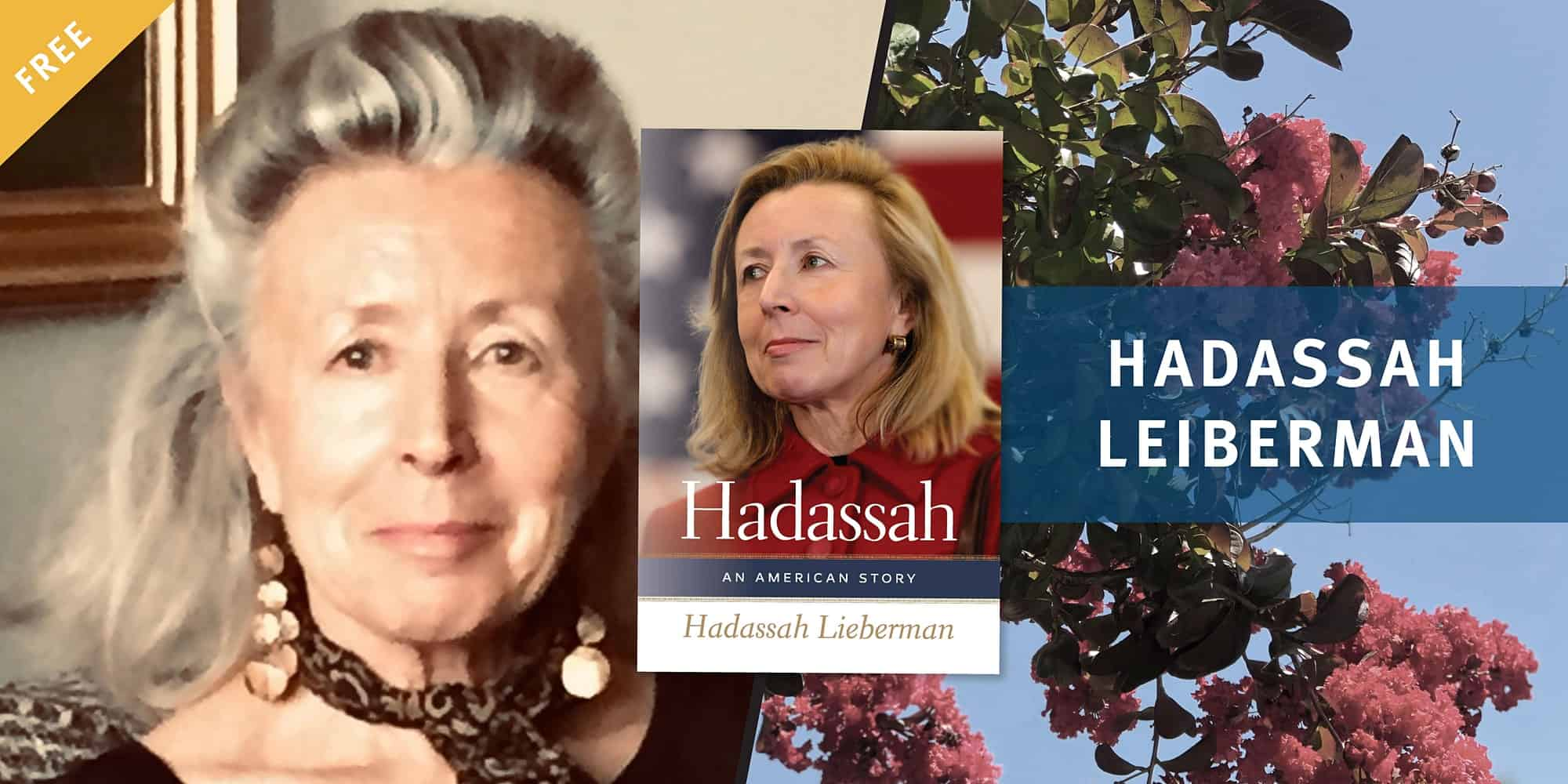 Hadassah Lieberman: The Immigrant Who Conquered the American Dream