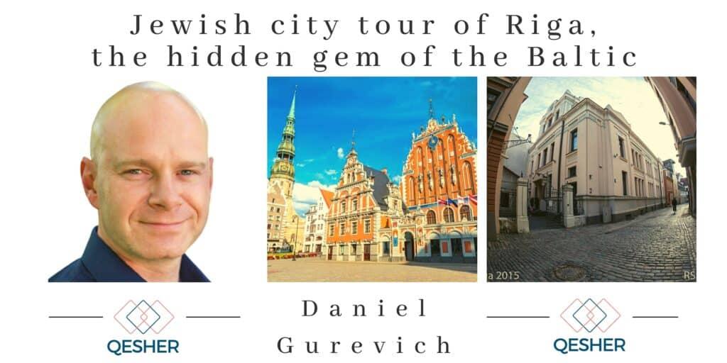 Jewish city tour of Riga, the hidden gem of the Baltic