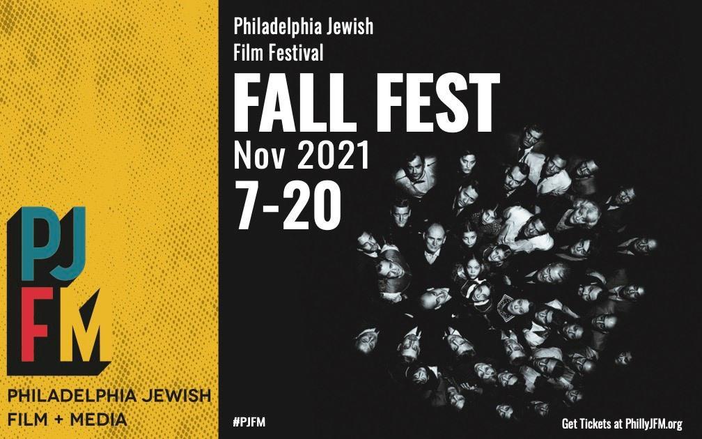 Philadelphia Jewish Film Festival: FALL FEST