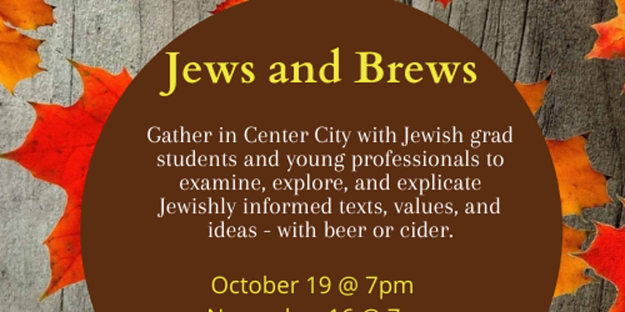 Jews and Brews: October 19th