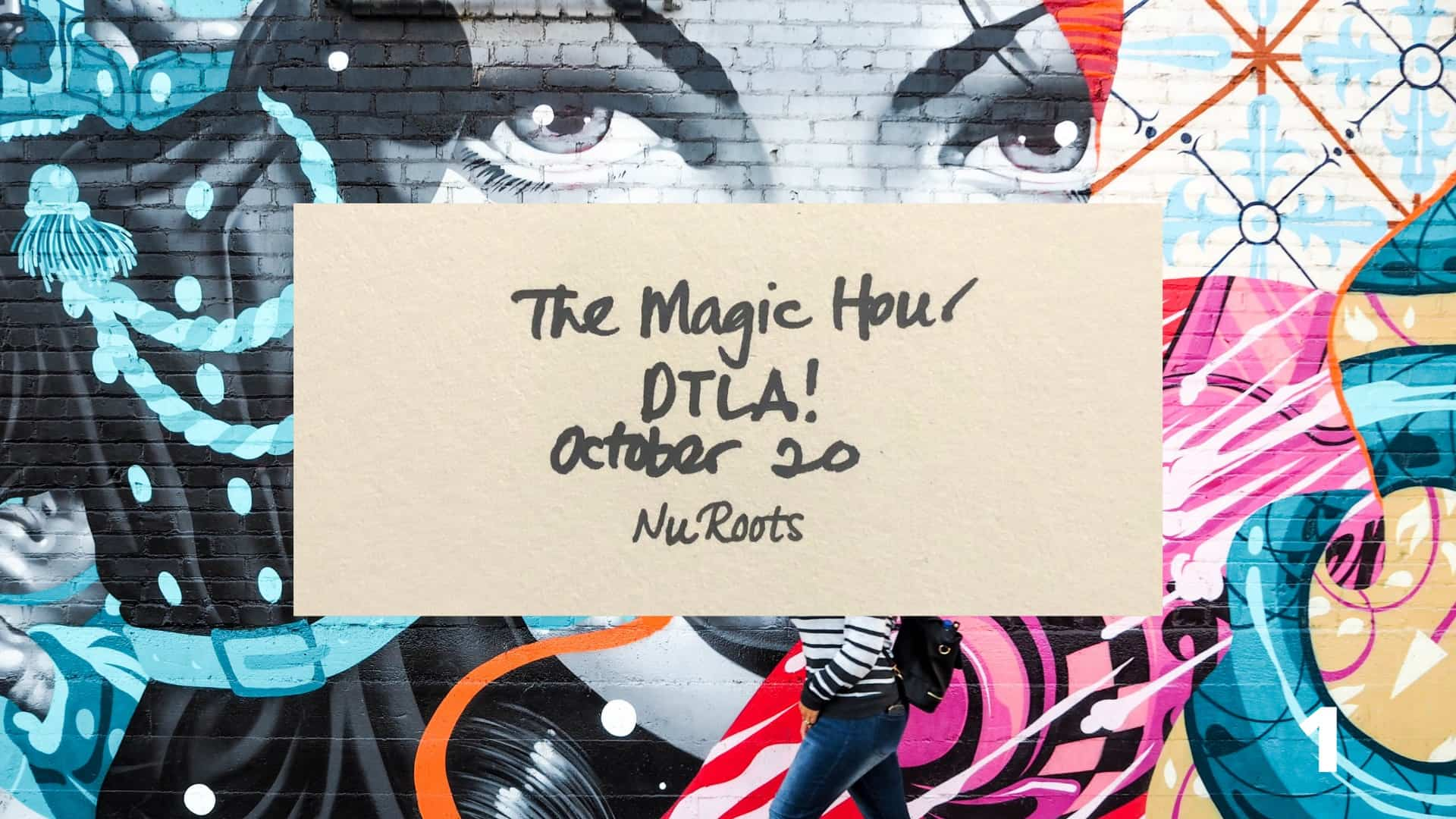 The Magic Hour: DTLA!