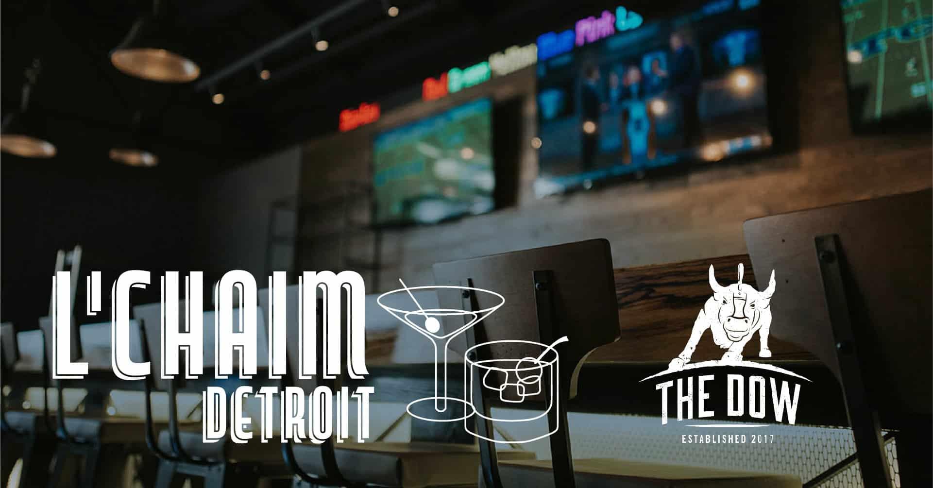 L'Chaim Detroit at The Dow