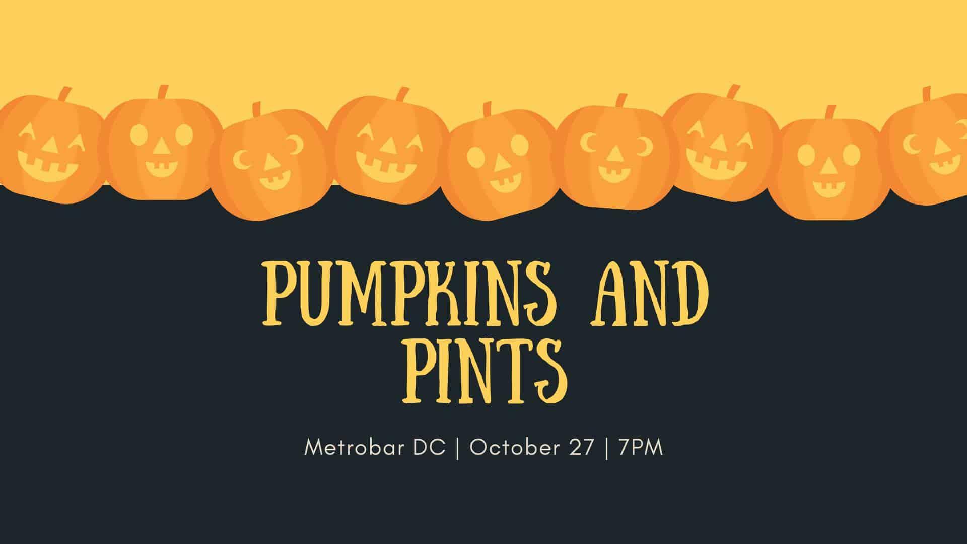Pumpkins and Pints