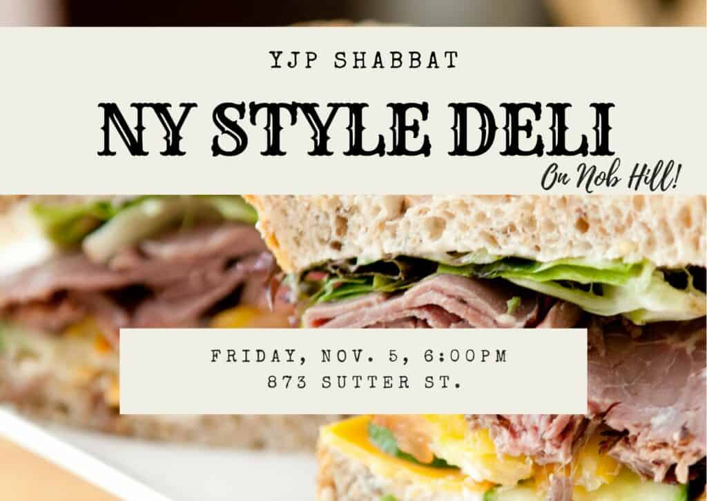 YJP Shabbat - NY Style Deli