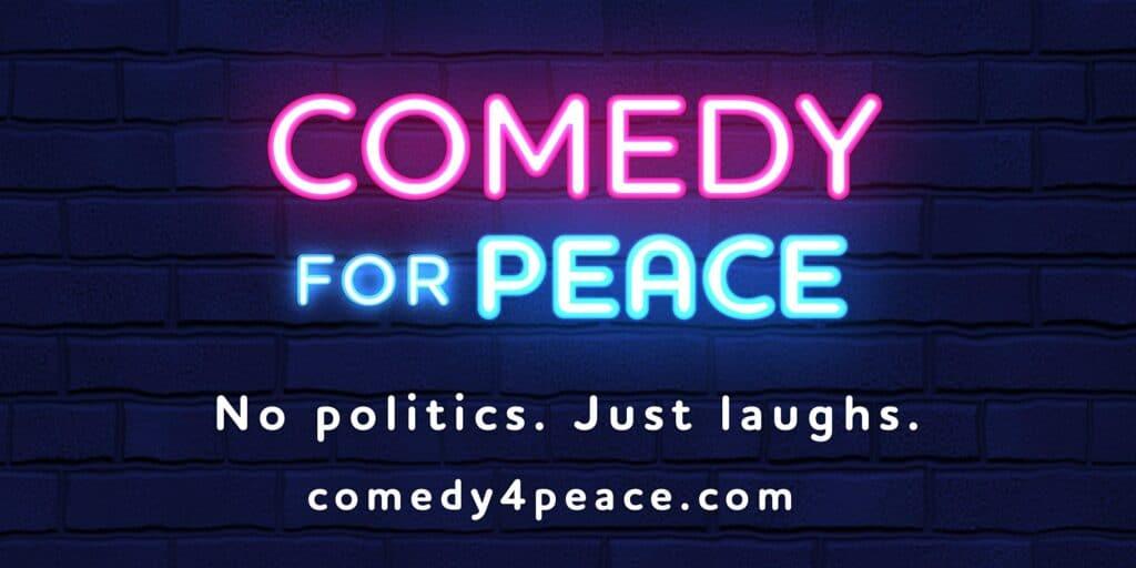 Comedy For Peace- Jewish-Muslim-Comedy